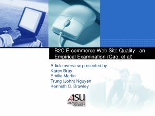 B2C E-commerce Web Site Quality:  an Empirical Examination (Cao, et al)