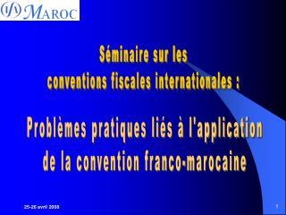 Séminaire sur les conventions fiscales internationales :