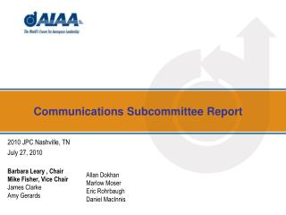 Communications Subcommittee Report