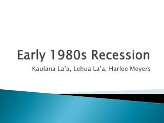 Early 1980s Recession
