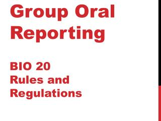 Group Oral Reporting