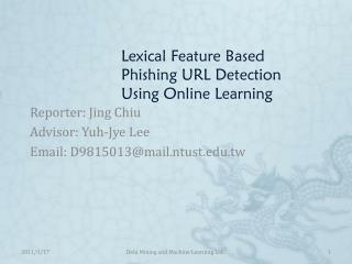 Lexical Feature Based Phishing URL Detection  Using Online Learning