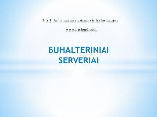 """UAB """" Informacin ės sistemos ir technologijos"""" bacloud"""