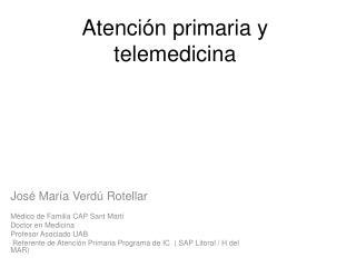 Atención primaria y telemedicina