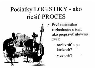 logos: slovo, rozum, reč, počítanie logismos: počty, výpočet, úvaha, myšlienka