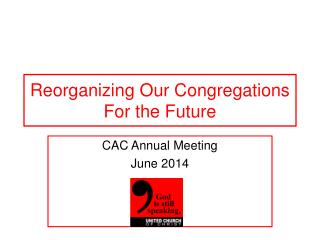 Reorganizing Our Congregations For the Future