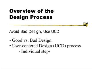 Overview of the  Design Process