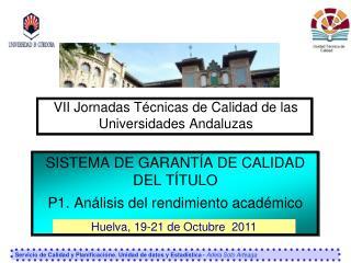 VII Jornadas Técnicas de Calidad de las Universidades Andaluzas
