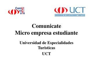 Comunicate Micro empresa estudiante