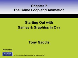 Chapter 7 The Game Loop and Animation