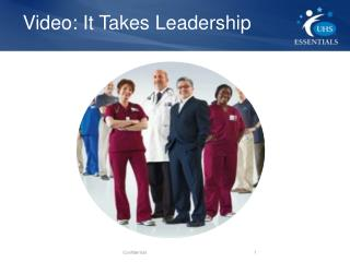 Video: It Takes Leadership