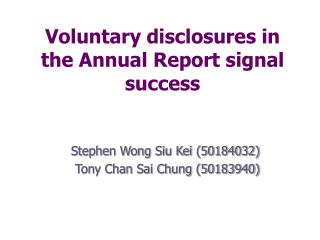 Voluntary disclosures in the Annual Report signal success