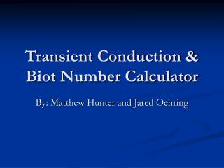 Transient Conduction  Biot Number Calculator