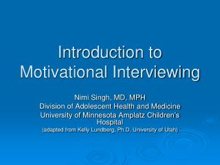 Introduction to Motivational Interviewing