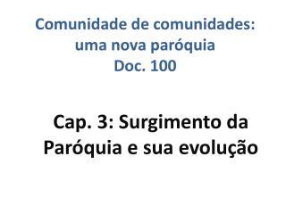 Comunidade de comunidades: uma nova paróquia Doc. 100