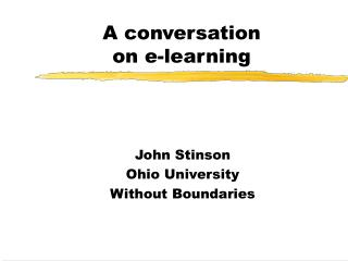 A conversation  on e-learning