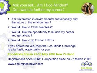 Ask yourself... Am I Eco-Minded? Do I want to further my career?
