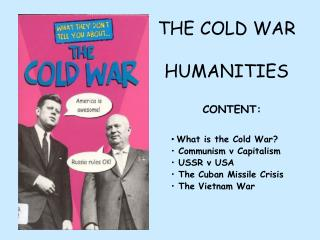 THE COLD WAR HUMANITIES