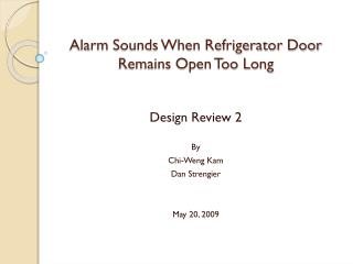 Alarm Sounds When Refrigerator Door Remains Open Too Long