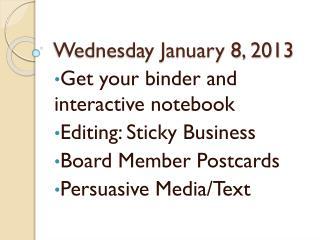 Wednesday January 8, 2013