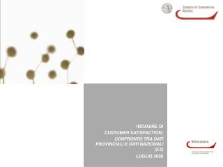 INDAGINE DI  CUSTOMER SATISFACTION:  CONFRONTO TRA DATI PROVINCIALI E DATI NAZIONALI (2/2)