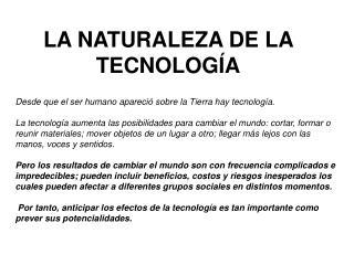 LA NATURALEZA DE LA TECNOLOGÍA