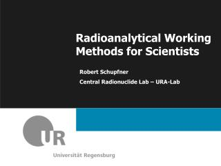 Radioanalytical Working Methods for Scientists