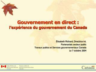 Gouvernement en direct : l'expérience du gouvernement du Canada
