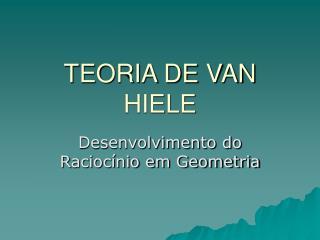 TEORIA DE VAN HIELE