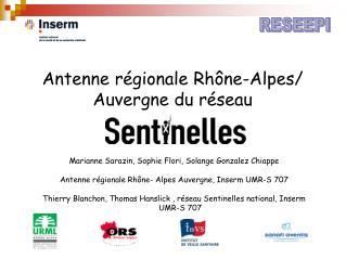 Antenne régionale Rhône-Alpes/ Auvergne du réseau
