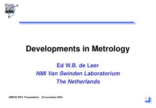 Developments in Metrology