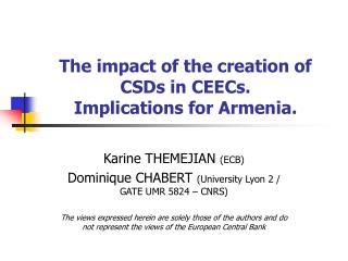 The impact of the creation of CSDs in CEECs.   Implications for Armenia.