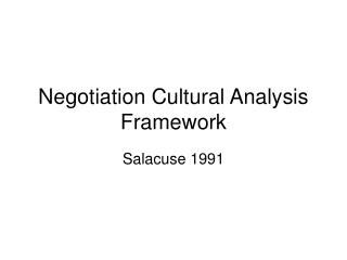 Negotiation Cultural Analysis Framework