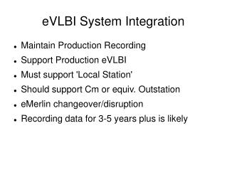 eVLBI System Integration