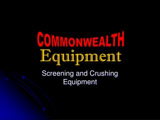 Screening and Crushing Equipment