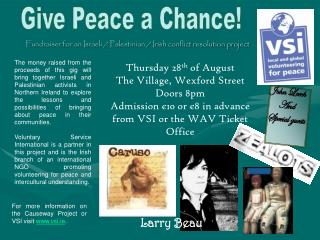 Fundraiser for an Israeli / Palestinian / Irish conflict resolution project