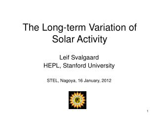 The Long-term Variation of Solar Activity