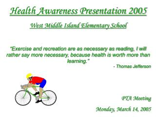 Health Awareness Presentation 2005 West Middle Island Elementary School