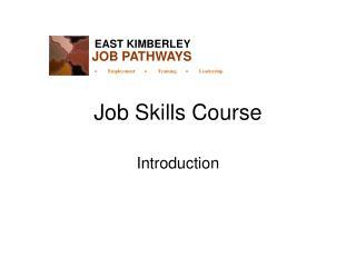 Job Skills Course