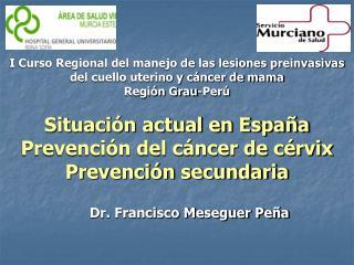 Dr. Francisco Meseguer Peña