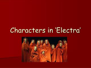 Characters in 'Electra'