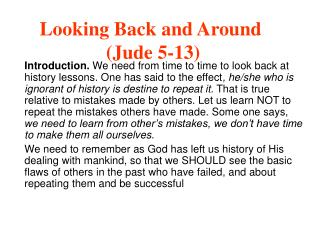 Looking Back and Around  (Jude 5-13)