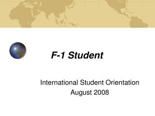 F-1 Student International Student Orientation