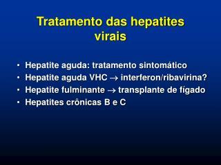 Tratamento das hepatites virais