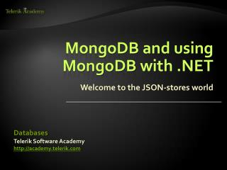 MongoDB and using MongoDB with .NET