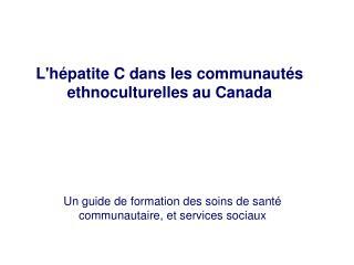 Un guide de formation des soins de santé communautaire, et services sociaux