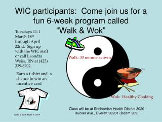 "WIC participants:  Come join us for a fun 6-week program called  ""Walk & Wok"""