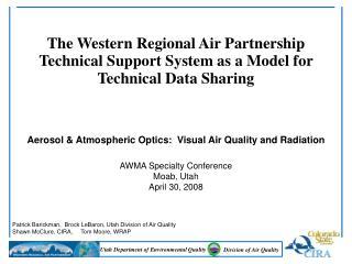 Patrick Barickman,  Brock LeBaron, Utah Division of Air Quality