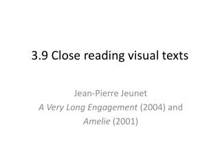 3.9 Close reading visual texts