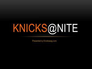 Knicks @ Nite